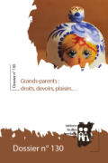 Grands-parents : droits, devoirs, plaisirs...